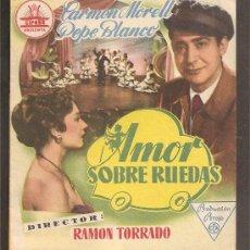 Cine: FOLLETO DE MANO - AMOR SOBRE RUEDAS - CARMEN MORELL-PEPE BLANCO - DÍPTICO - CINE COLISEO - 1955. Lote 25821859