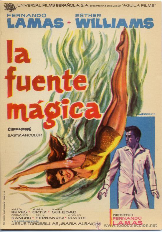 LA FUENTE MAGICA 1962 (FOLLETO DE MANO ORIGINAL) ESTHER WILLIAMS - FERNANDO LAMAS (Cine - Folletos de Mano - Musicales)