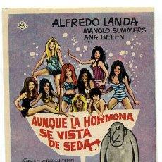 Flyers Publicitaires de films Anciens: AUNQUE LA HORMONA SE VISTA DE SEDA , SENCILLO , PMD 464. Lote 58148604