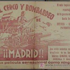 Cine: CERCO Y BOMBARDEO DE MADRID PROGRAMA SENCILLO GRANDE CINE ESPAÑOL GUERRA CIVIL. Lote 18403845