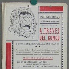 Flyers Publicitaires de films Anciens: A TRAVES DEL CONGO 1920'S PROGRAMA LOCAL GRANDE DOCUMENTAL AFRICA. Lote 12904661