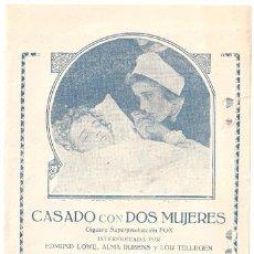 Cine: CASADO CON DOS MUJERES 1925 PROGRAMA DOBLE FOX CINE MUDO ALMA RUBENS EDMUND LOWE. Lote 12914126