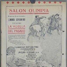 Cine: D LA HUELLA DEL PASADO 1925 PROGRAMA DOBLE GRANDE JULIO CESAR CECIL DEMILLE WILLIAM BOYD JETA GOUDAL. Lote 18570200