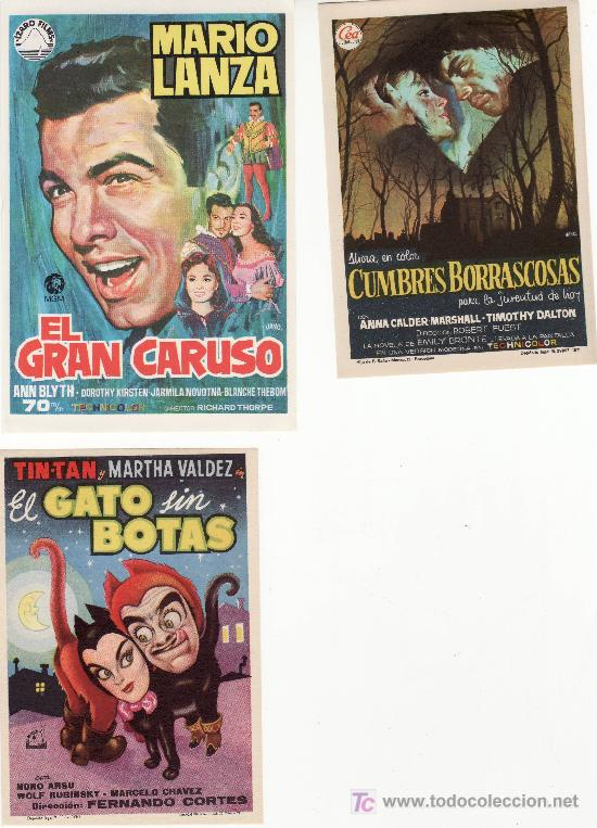 LOTE DE 3 PROGRAMAS DE CINE- GATO SIN BOTAS,GRAN CARUSO Y CUMBRES BORRASCOSAS (Cine - Folletos de Mano)