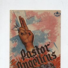 Flyers Publicitaires de films Anciens: PASTOR ANGELICUS.DOBLE DE ESPARCE. TEATRO PRINCIPAL-CINEMA BOLET 1944. Lote 19147890
