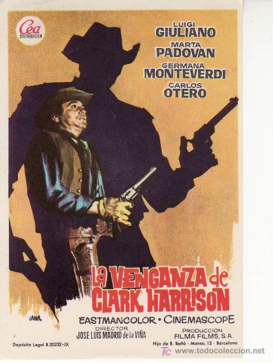 LA VENGANZA DE CLARK HARRISON. CINE- COLECCIONISMO EN GENERAL-RASTRILLOPORTOBELLO. (Cine - Folletos de Mano - Suspense)