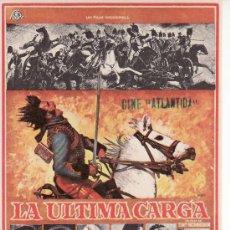 Cine: LA ULTIMA CARGA .CON PROPAGANDA CINE ATLANTIDA- COLECCIONISMO EN GENERAL-RASTRILLOPORTOBELLO.. Lote 23433952