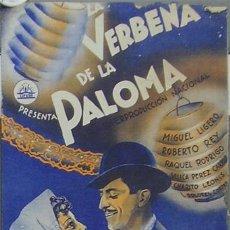 Cine: LA VERBENA DE LA PALOMA PROGRAMA SENCILLO PASQUIN CIFESA CINE ESPAÑOL MIGUEL LIGERO RAQUEL RODRIGO. Lote 17675579