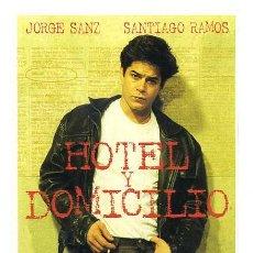 Cine: HOTEL Y DOMICILIO, CON JORGE SANZ. POSTAL.. Lote 178312590