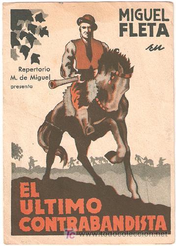 EL ULTIMO CONTRABANDISTA PROGRAMA DOBLE M. DE MIGUEL CINE ESPAÑOL MIGUEL FLETA (Cine - Folletos de Mano - Clásico Español)