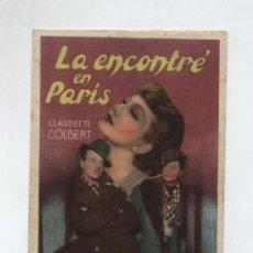 Flyers Publicitaires de films Anciens: LA ENCONTRÉ EN PARÍS. SENCILLO DE CHAMARTÍN. CINE GADES 1943. Lote 50393129