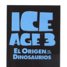 Cine: ICE AGE 3. PROGRAMA-MARCAPAGINAS.. Lote 133189710