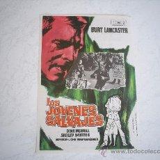 Cine: LOS JOVENES SALVAJES. SIN CENSURA!!!!!!!!!! MUY DIFICIL!!!!!!!!!!! BURT LANCASTER.CON PUBLICIDAD.. Lote 245752995