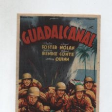Cine: GUADALCANAL.SOLIGÓ. FOLLETO SIMPLE DE 20TH CENTURY FOX. CINES COLISEUM Y ARISTOS.. Lote 19874172