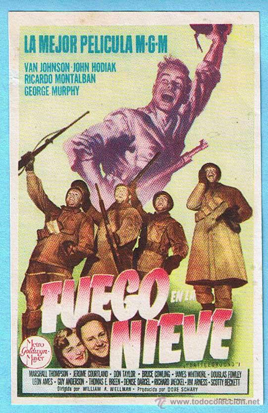 FUEGO EN LA NIEVE. VAN JOHNSON, RICARDO MONTALBAN. DIR. WILLIAM A. WELLMAN (Cine - Folletos de Mano - Bélicas)