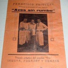 Cine: ANTIGUO PROGRAMA O FOLLETO CANCIONERO DE CINE - AVES SIN RUMBO - CINE MUDO - POR EL POPULAR. Lote 24951064