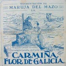 Cine: CARMIÑA FLOR DE GALICIA, PROGRAMA ESPAÑA, PROGRAMA CINE, DOBLE, MARUJA DEL MAZO, 1928. Lote 18536918