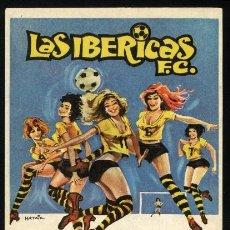 Cine: P-0300- LAS IBERICAS F.C. (INGRID GARBO - CLAUDIA GRAVY - PURI VILLA - FERNANDO FERNÁN GÓMEZ). Lote 23386570