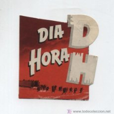 Cine: DIA D HORA H. DOBLE TROQUELADO DE WB. CINEMA GOYA.. Lote 19808279