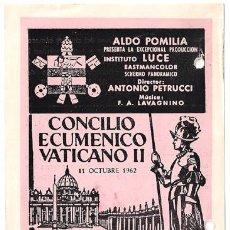 Cine: CONCILIO ECUMENICO VATICANO II PROGRAMA SENCILLO LOCAL DIPENFA ANTONIO PETRUCCI. Lote 15467392