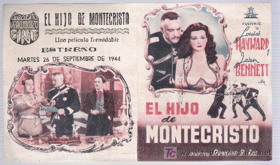EL HIJO DE MONTECRISTO. DOBLE DE CIFESA. TEATRO VILLAMARTA 1944. (Cine - Folletos de Mano - Drama)