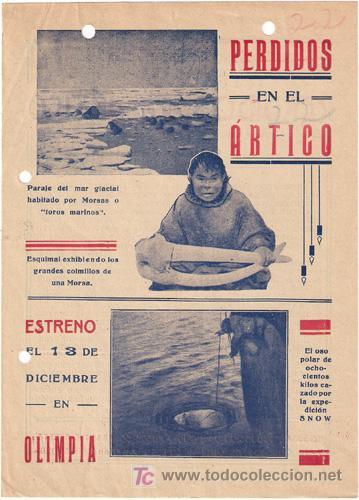PERDIDOS EN EL ARTICO 1928 PROGRAMA LOCAL GRANDE VILHJALMUR STEFANSSON DOCUMENTAL (Cine - Folletos de Mano - Documentales)