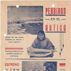 Cine: PERDIDOS EN EL ARTICO 1928 PROGRAMA LOCAL GRANDE VILHJALMUR STEFANSSON DOCUMENTAL. Lote 15470270
