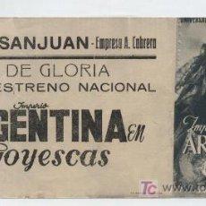 Cine: GOYESCAS. DOBLE DE FILMÓFONO. TEATRO SANJUAN.. Lote 16183706