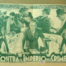 Cine: PROGRAMA DE CINE, CONTRA EL IMPERIO DEL CRIMEN, JAMES CAGNEY, WARNER BROS, FIRST NATIONAL FILMS. Lote 16436740