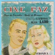 Cine: LA DALIA AZUL. ALAN LADD, VERONICA LAKE. CINE PAZ, 1950. IMPRENTA TALLERES PENITENCIARIOS.. Lote 16299101