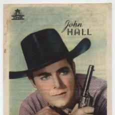 Cine: JOHN HALL.SENCILLO DE CIUFSA PARA ANUNCIAR: MURIERON CON LAS BOTAS PUESTAS. MAJESTIC CINEMA 1951. Lote 16433909