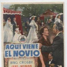 Cine: AQUÍ VIENE EL NOVIO. SENCILLO DE CIFESA. CINE AVENIDA - FERROL 1953.. Lote 16436765