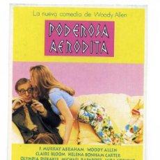 Cine: PODEROSA AFRODITA, CON WOODY ALLEN.. POSTAL-PROGRAMA.. Lote 178388987