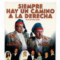 Cine: SIEMPRE HAY UN CAMINO A LA DERECHA, CON JUAN ECHANOVE . POSTAL-PROGRAMA.. Lote 178387071