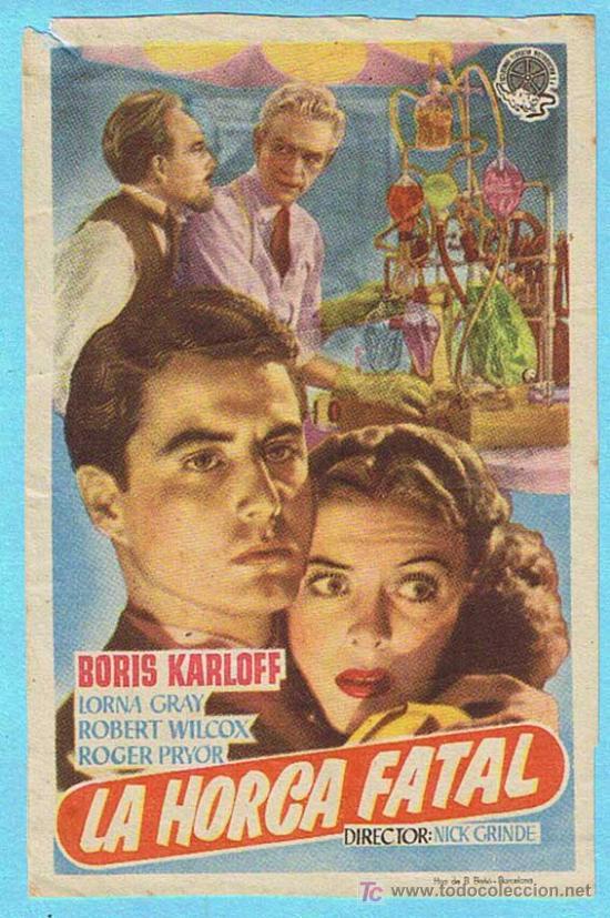 LA HORA FATAL. BORIS KARLOFF, LORNA GRAY. (Cine - Folletos de Mano - Terror)