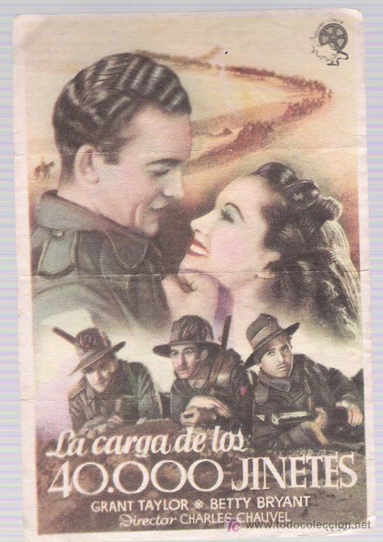 LA CARGA DE LOS 40.000 JINETES. SENCILLO DE FLORALVA. (Cine - Folletos de Mano - Bélicas)