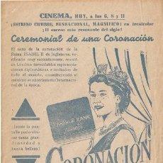 Cine: CORONACION DE LA REINA ISABEL PROGRAMA SENCILLO LOCAL. Lote 16921019