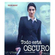 Cine: TODO ESTA OSCURO, CON SILVIA MUNT. PROGRAMA-POSTAL. Lote 195052020