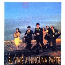 Cine: EL VIAJE A NINGUNA PARTE, CON FERNANDO FERNÁN GÓMEZ . PROGRAMA-POSTAL. Lote 267843739