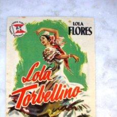 Cine: ANTIGUO FOLLETO DE CINE LOLA TORBELLINO (LOLA FLORES). Lote 27480731