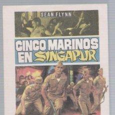 Cine: CINCO MARINOS EN SINGAPUR. SENCILLO DE CEPICSA.. Lote 18041807
