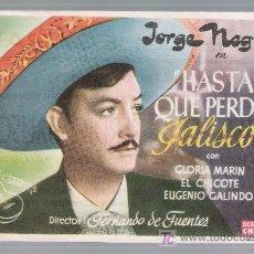Cine: HASTA QUE PERDIÓ JALISCO. SENCILLO DE CHAMARTÍN. CINE ECHEGARAY - MÁLAGA.. Lote 18043423