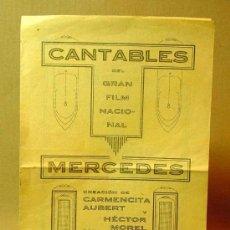 Cine: PROGRAMA DE CINE, CANTABLES DEL GRAN FILM NACIONAL, MERCEDES, CARMENCITA AUBERT, HECTOR MOREL, TANGO. Lote 18312852