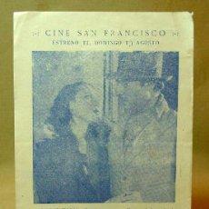 Cine: PROGRAMA DE CINE, SOBRE EL CIENO, 1933, FERNANDO ROLDAN, FLORENCIA BECQUER, FLORTENCIA BESLEY. Lote 18313206