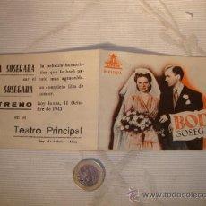 Cine: ANTIGUO FOLLETO DE MANO PELICULA BODA SOSEGADA, TEATRO PRINCIPAL, ALCOY 1943.. Lote 18326825