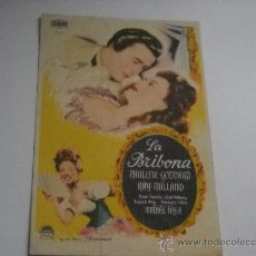 Cine: LA BRIBONA. PAULETTE GODDARD. RAY MILLARD. PUBLICIDAD DE TAMPÓN DEL TEATRO LICEO. ALFARO.. Lote 19771476