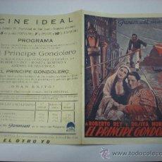 Cine: EL PRINCIPE GONDOLERO - PROGRAMA DE CINE ANTIGUO AÑOS 30 CON ROBERTO REY Y ROSITA MORENO. Lote 19125575