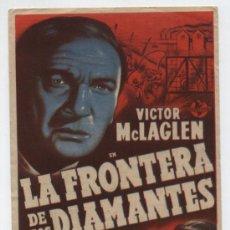 Cine: LA FRONTERA DE LOS DIAMANTES. SENCILLO DE CAPITOLIO. CINEMA PROYECCIONES - CIIUDAD REAL 1946.. Lote 19319528