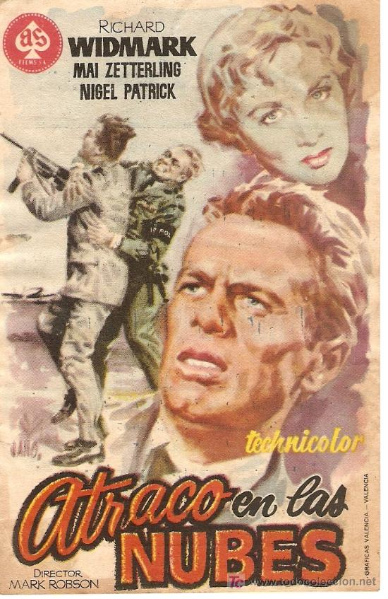 ATRACO EN LAS NUBES - RICHARD WIDMARK, MAI ZETTERLING, NIGEL PATRICK - DIRECTOR MARK ROBSON - JANO (Cine - Folletos de Mano - Acción)