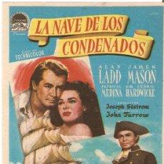 Cine: LA NAVE DE LOS CONDENADOS - ALAN LADD, JAMES MASON, PATRICIA MEDINA - DIRECTOR JOHN FARROW. Lote 26159309